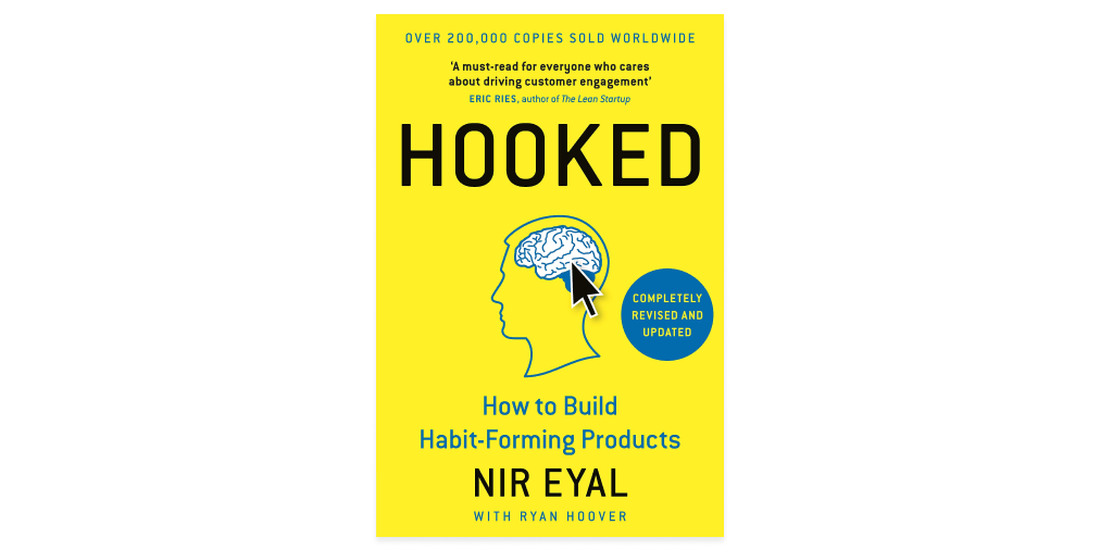 """Hooked"" by Nir Eyal with Ryan Hoover"